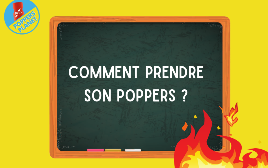 Comment Prendre Son Poppers