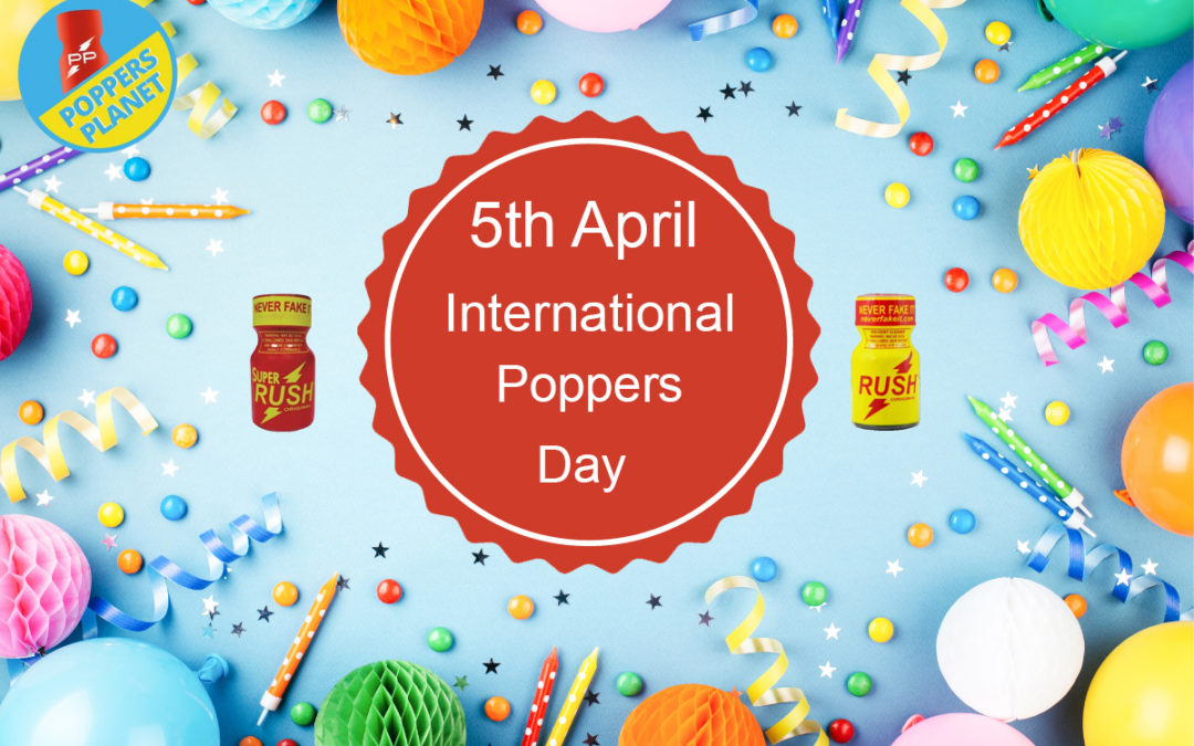 International Poppers Day 🎉