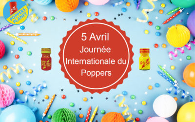 Journée internationale du poppers 🎉