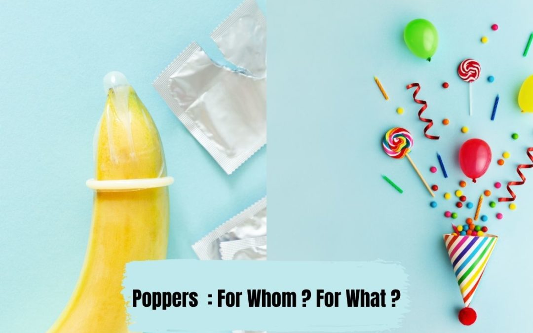 Poppers: For Whom? For What?