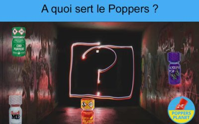 A quoi sert le Poppers ?