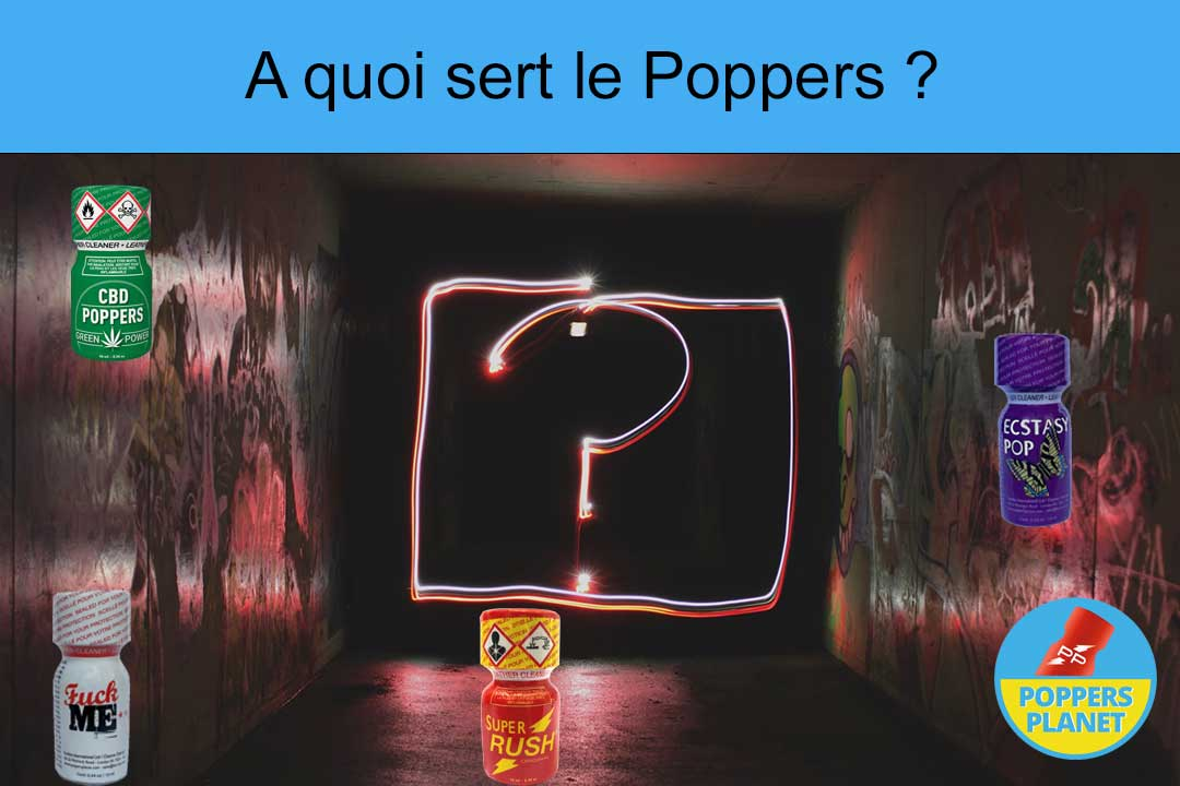 a quoi sert le poppers